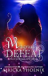 Magnus's Defeat: Dark Urban Fantasy (Sons of Judgment Book 3)
