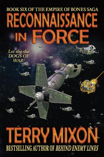 Reconnaissance in Force: Book 6 of The Empire of Bones Saga: Volume 6