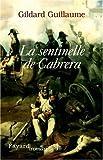 La sentinelle de Cabrera