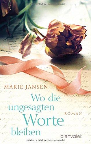 Jansen, Marie: Wo die ungesagten Worte bleiben