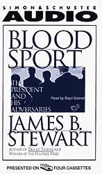 Blood Sport by James B. Stewart (1996-04-01)