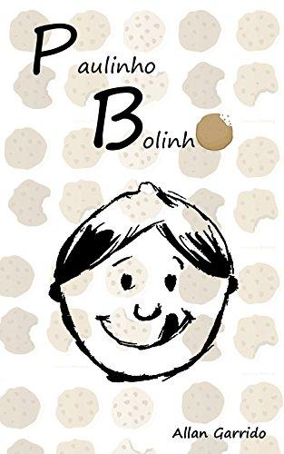 Paulinho Bolinho (Portuguese Edition)