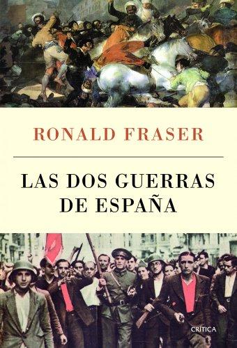 Las dos guerras de España por Ronald Fraser