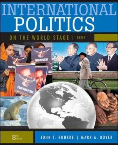 International politics on the world stage por John T. Rourke