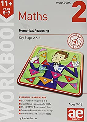 11+ Maths Year 5-7 Workbook 2: Numerical Reasoning by Accelerated Education Publications Ltd