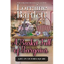 A Basket Full of Bargains: A Companion story to the Victoria Square Mysteries (Life On Victoria Square Book 2) (English Edition)