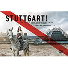 Stuttgart!: Eine Stadt im Süden Deutschlands