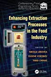 Enhancing Extraction Processes in the Food Industry (Contemporary Food Engineering)