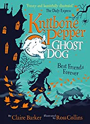 Best Friends Forever (Knitbone Pepper Ghost Dog #1)