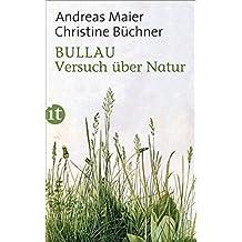 Bullau: Versuch über Natur (insel taschenbuch)