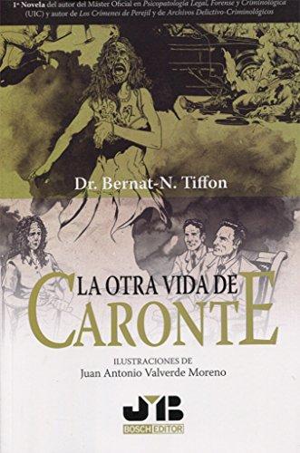 Descargar Libro La otra vida de Caronte de Bernat-N. Tiffon