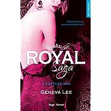 Royal Saga - tome 6 Capture-moi