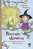 Petronella Apfelmus: Schneeballschlacht und Wichtelstreiche. Band 3 - Sabine Städing