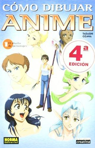CÓMO DIBUJAR ANIME 01: EL DISEÑO DE PERSONAJES (BIBLIOTECA CREATIVA) por Tadashi Ozawa