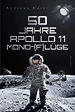 50 Jahre Apollo 11 Mond-(F)lüge - Andreas Märki