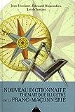 Image de Nouveau dictionnaire thématique illustré de la Franc-Maçonnerie