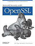 Network Security with OpenSSL: Cryptography for Secure Communications