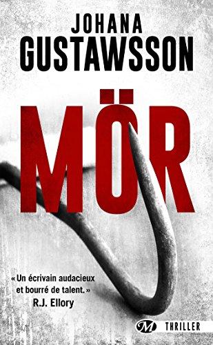 Mör (Thriller social) par Johana Gustawsson