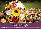 Brautsträuße für einen unvergesslichen Tag (Tischkalender 2017 DIN A5 quer): Edle Brautsträuße (Monatskalender, 14 Seiten) (CALVENDO Lifestyle)