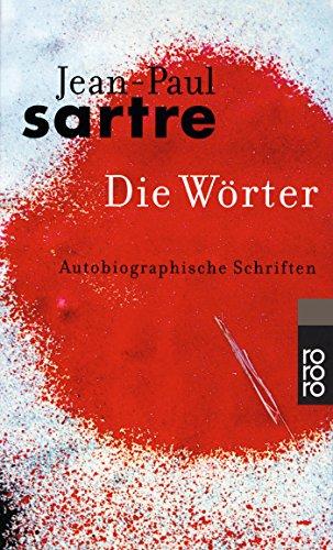 Buchseite und Rezensionen zu 'Die Wörter. Autobiographische Schriften.' von Jean-Paul Sartre