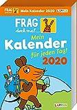 Frag doch mal ... die Maus!: Frag doch mal ... die Maus 2020: Mein Kalender für jeden Tag - Dr. Sabine Dahm