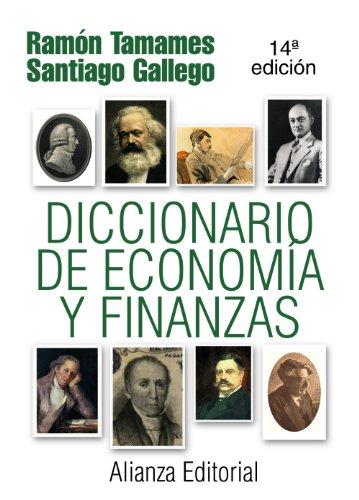 Diccionario de Economía y Finanzas (Alianza Diccionarios (Ad))