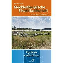Mecklenburgische Eiszeitlandschaft: Rinnenseen und Riesensteine