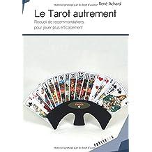 Le Tarot autrement