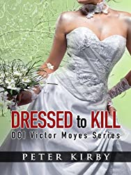 Dressed To Kill (DCI Victor Moyes Book 3)