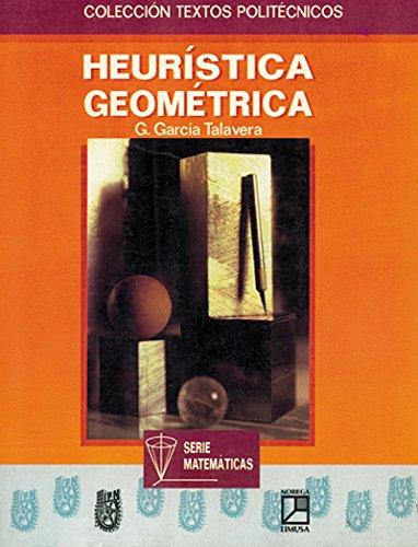 Heuristica geometrica/ Geometric Heuristic por Guillermo Garcia
