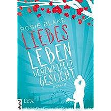 Liebesleben verzweifelt gesucht (German Edition)