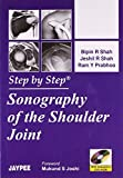 Step By Step Sonography of The Shoulder Joint with Interactive CD-ROM