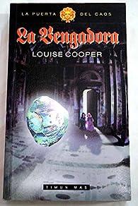 La vengadora par Louise Cooper