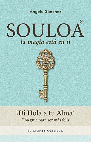 Descargar Libro Souloa (NUEVA CONSCIENCIA) de Ángela Sánchez