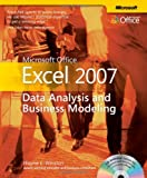 Microsoft® Office Excel® 2007: Data Analysis and Business Modeling (Bpg - Other)