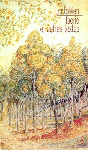 Faërie et autres textes par John Ronald Reuel Tolkien