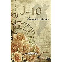 J-10 Dernière chance (Amour)