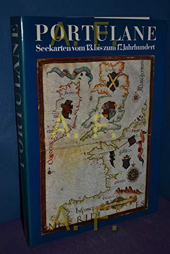 Portulane. Seekarten vom 13. bis zum 17. Jahrhundert