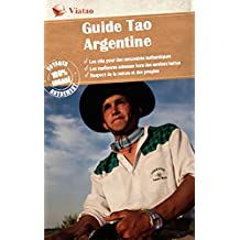 Argentine Centre: Originale et durable (Guide Tao) (French Edition)