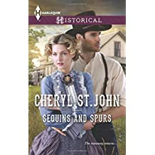 Sequins and Spurs (Harlequin Historical) by Cheryl St.John (2015-07-21)