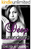 Deep Surrendering: Episode Two (English Edition)