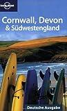 Lonely Planet Reiseführer Cornwall, Devon & Südwestengland (Lonely Planet Country & Regional Guides) - Oliver Berry, Belinda Dixon