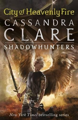 The Mortal Instruments 6. City Of Heavenly Fire: 6/6 [las portadas pueden variar]