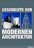 Geschichte der modernen Architektur (Kompaktwissen)