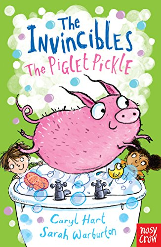 The Invincibles: The Piglet Pickle por Caryl Hart
