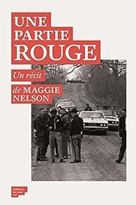 Une Partie rouge par Maggie Nelson