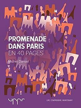 Promenade dans Paris - En 40 pages par [Dansel, Michel]