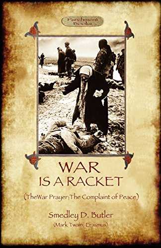War Is a Racket; With the War Prayer and the Complaint of Peace (Black Butler 20)
