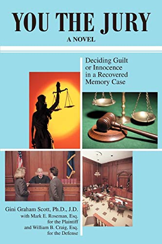 You the Jury: Deciding Guilt or Innocence in a Recovered Memory Case