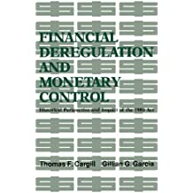 Financial Deregulation and Monetary Control: Historical Perspective and Impact of the 1980 Act